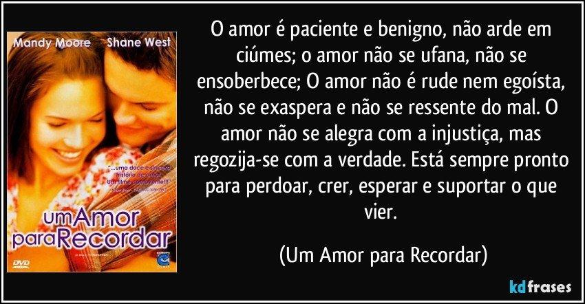O Amor é Paciente E Benigno Não Arde Em Ciúmes O Amor Não
