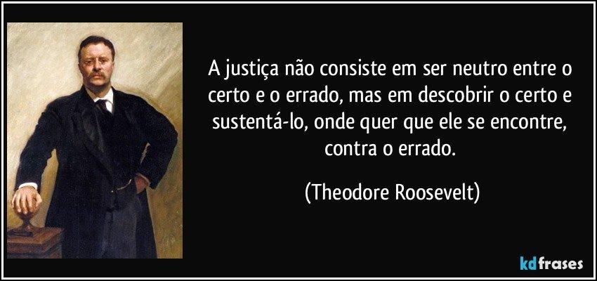 Frases Sobre Certo E Errado: A Justiça Não Consiste Em Ser Neutro Entre O Certo E O