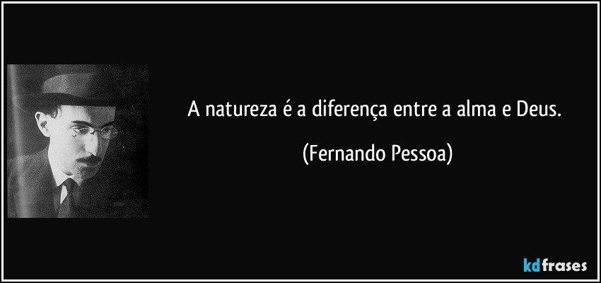 A Natureza é A Diferença Entre A Alma E Deus