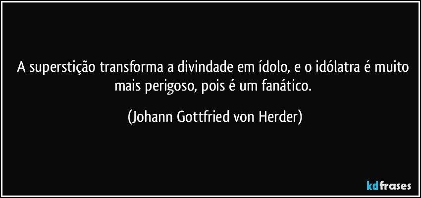 Johann Gottfried Herder frases