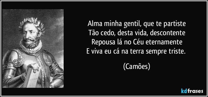 Luis de Camoes alma minha gentil