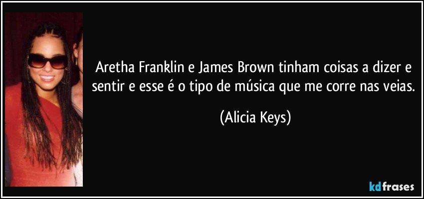 Aretha Franklin E James Brown Tinham Coisas A Dizer E Sentir