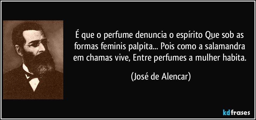 é Que O Perfume Denuncia O Espírito Que Sob As Formas Feminis