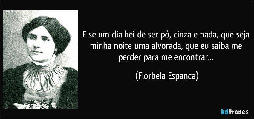 Florbela Espanca que me saiba perder