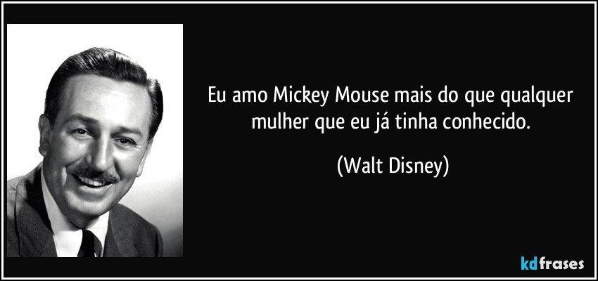 Eu Amo Mickey Mouse Mais Do Que Qualquer Mulher Que Eu Já Tinha
