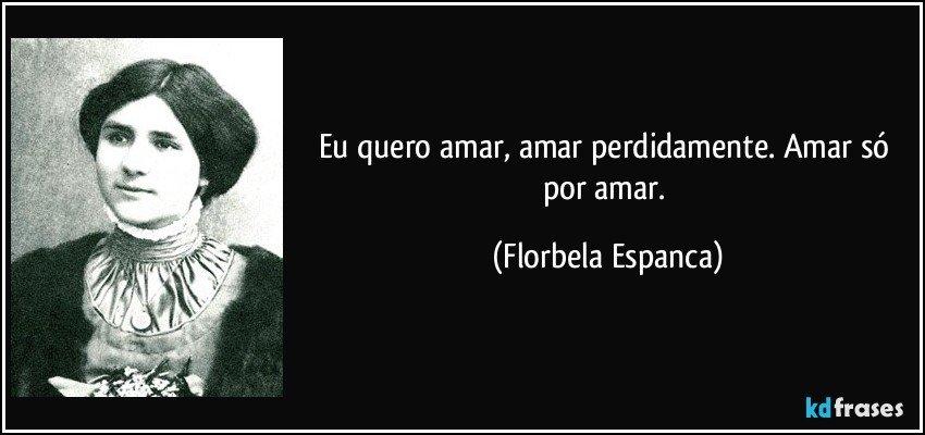 Florbela Espanca quero amar