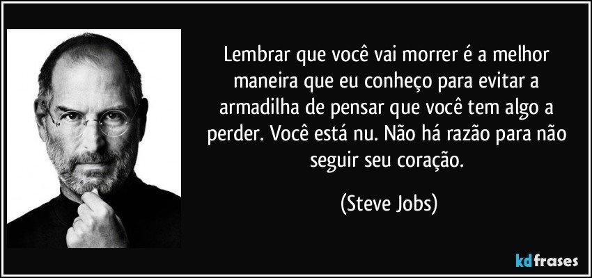 Tag Frase Do Steve Jobs Antes De Morrer
