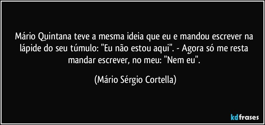 Poemas de Mário Quintana. O poeta da simplicidade.