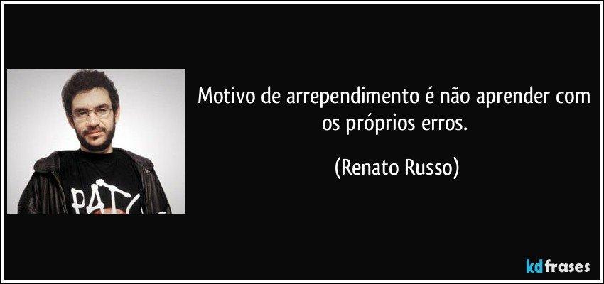 Frase de Renato Russo