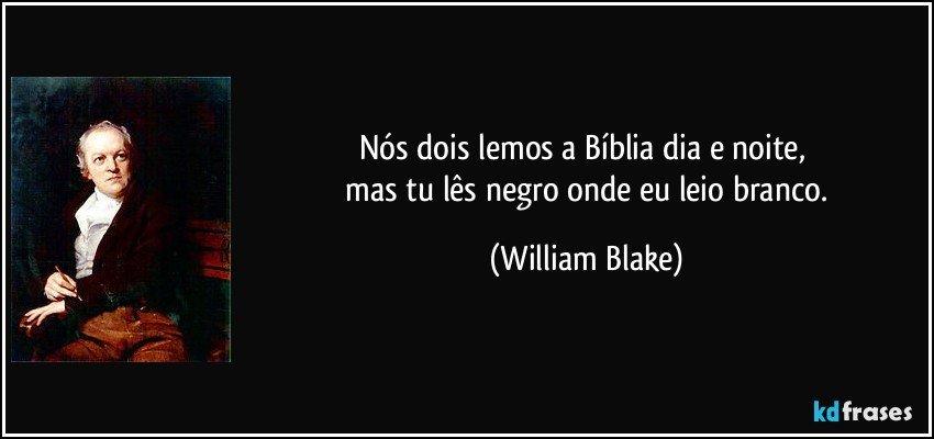 Nós Dois Lemos A Bíblia Dia E Noite Mas Tu Lês Negro Onde Eu