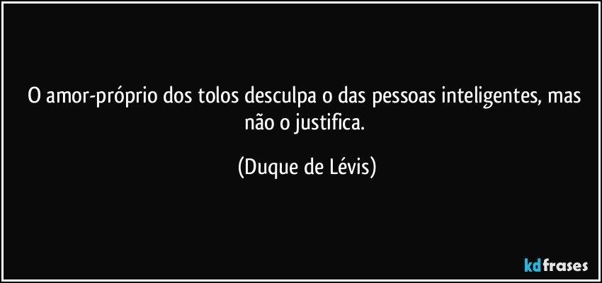 Frases inteligentes sobre amor Duque de Lévis
