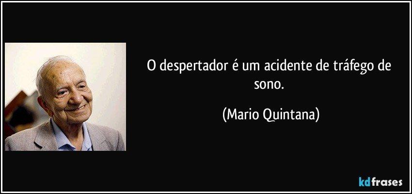 Frases de Mario Quintana - Pensador - Frases, poemas e