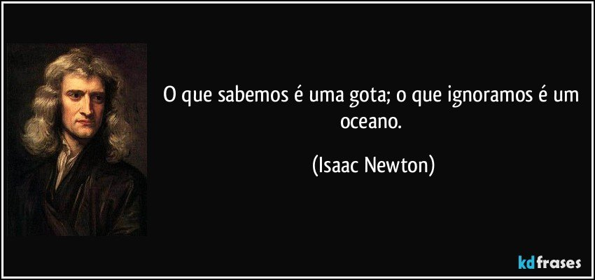 Resultado de imagem para frases de Isaac Newton