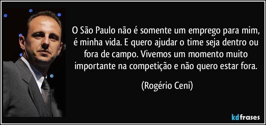 O São Paulo Não é Somente Um Emprego Para Mim é Minha Vida