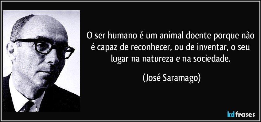o ser humano é um animal doente porque não é capaz de