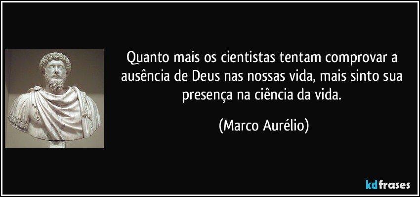 Quanto Mais Os Cientistas Tentam Comprovar A Ausência De Deus