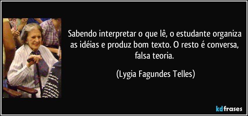 Resultado de imagem para frases de Lygia Fagundes Telles