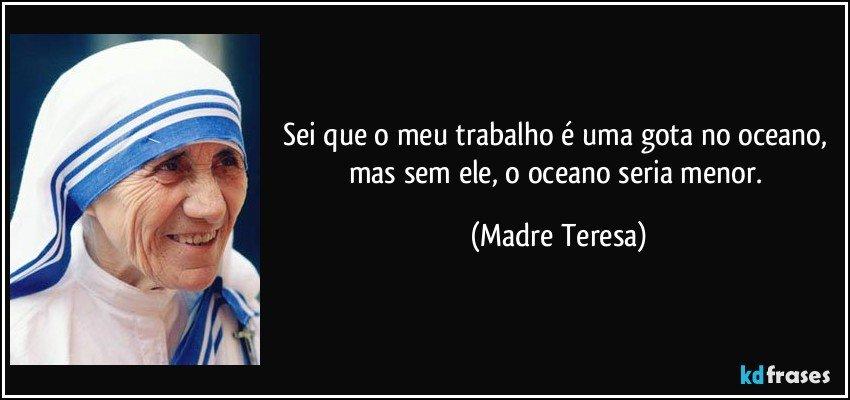 Uma Gota No Oceano Madre Teresa