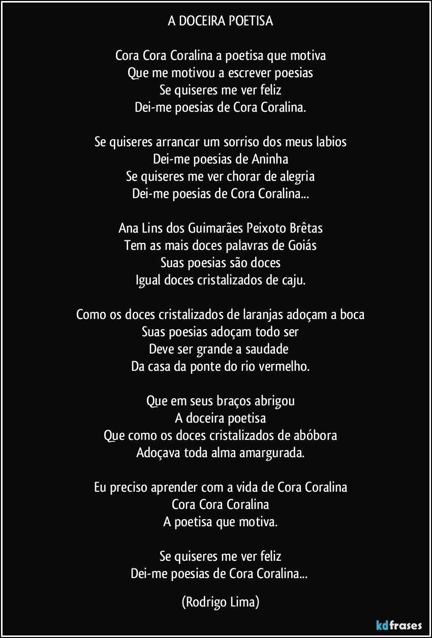 Extremamente A DOCEIRA POETISA Cora Cora Coralina a poetisa que motiva Que me  WX22
