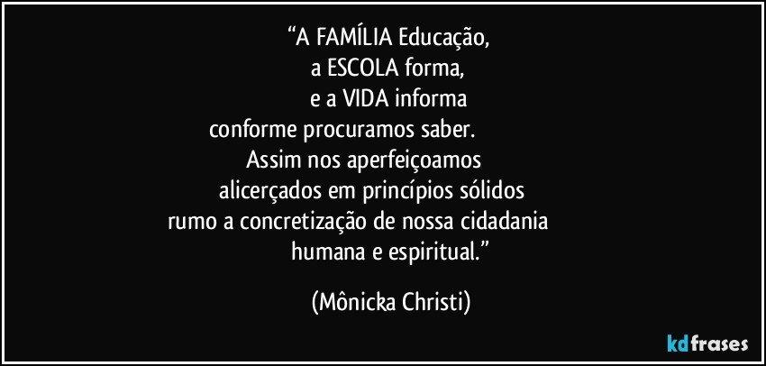 A Família Educação A Escola Forma E A Vida Informa