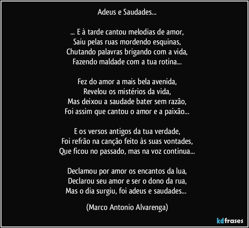 Adeus E Saudades E à Tarde Cantou Melodias De Amor Saiu