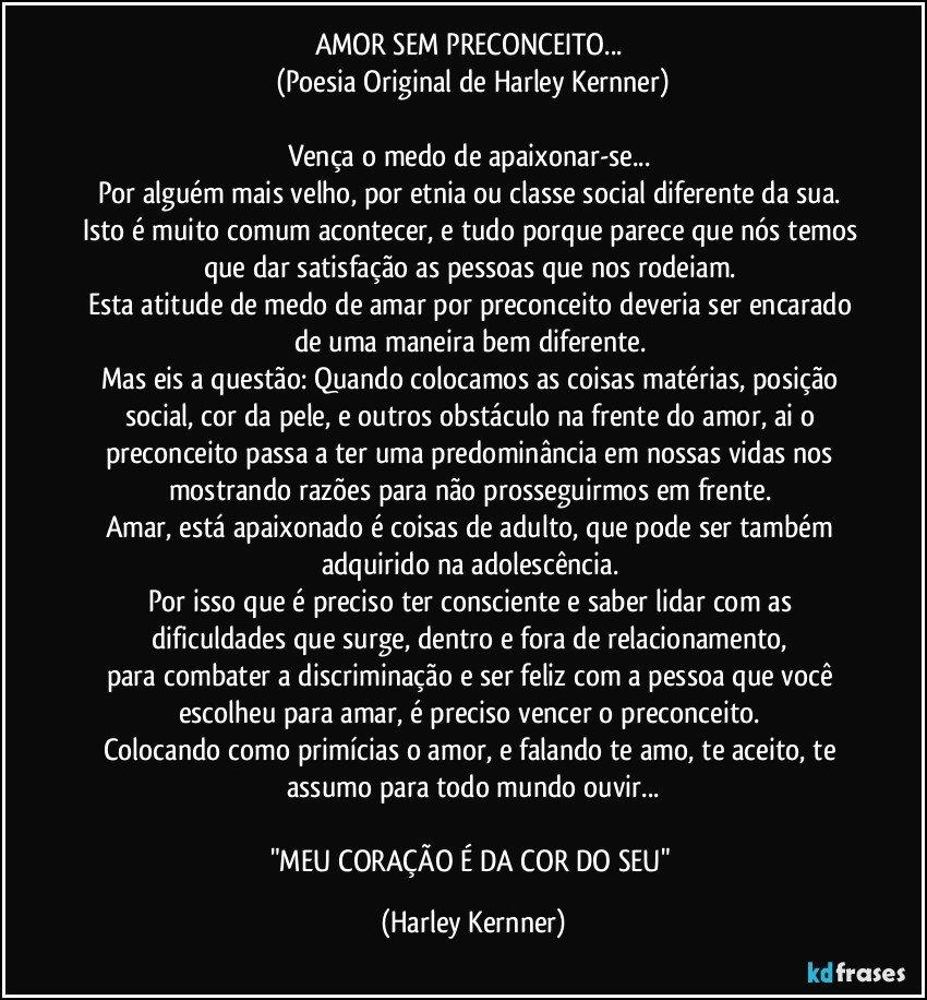 Amor Sem Preconceito Poesia Original De Harley Kernner