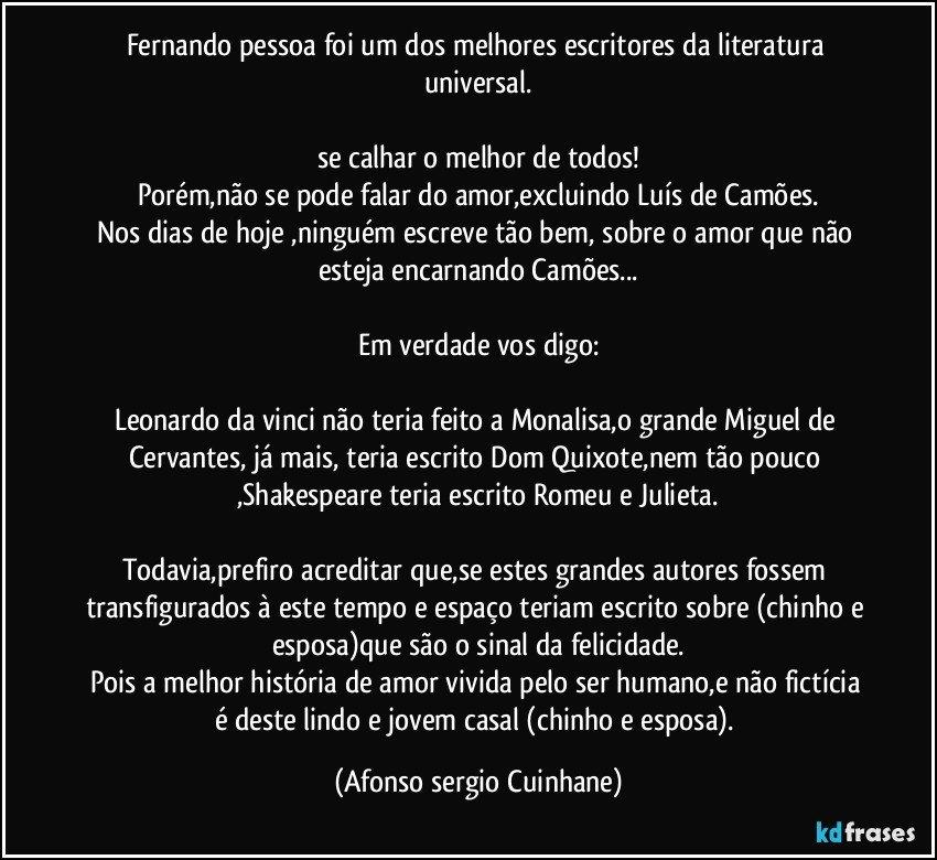 Fernando Pessoa Foi Um Dos Melhores Escritores Da Literatura