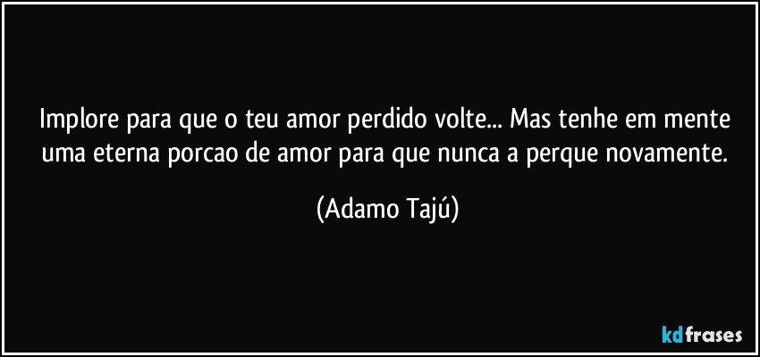 Tag Frases De Conquista Amor Perdido