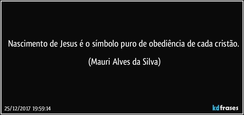 Nascimento De Jesus é O Símbolo Puro De Obediência De Cada