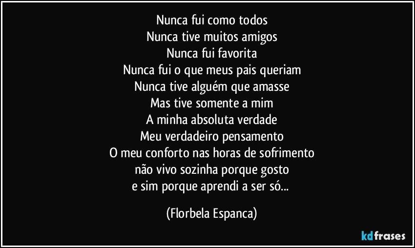 Florbela Espanca nunca fui como todos