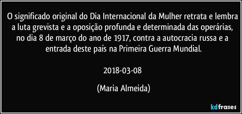 O Significado Original Do Dia Internacional Da Mulher Retrata E