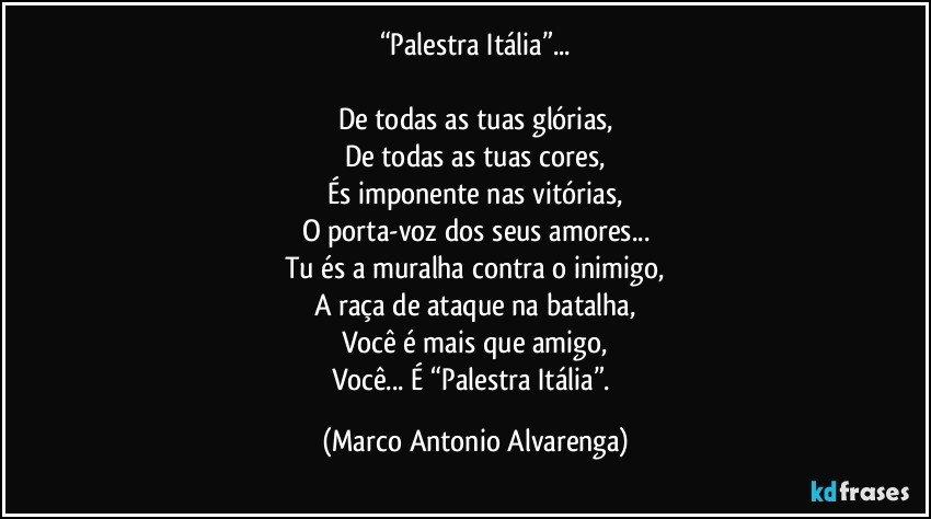 Palestra Itália De Todas As Tuas Glórias De Todas As