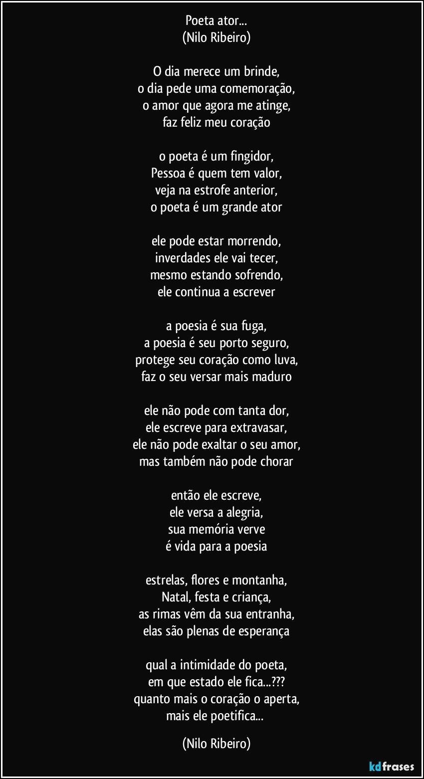 Poeta Ator Nilo Ribeiro O Dia Merece Um Brinde O Dia Pede